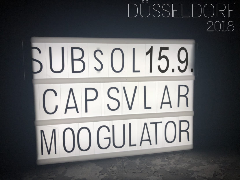 15_9_ Düsseldorf Subsol Moogulator Capsular